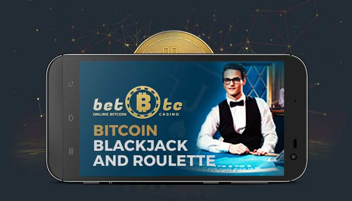 Bitcoin Blackjack and Roulette