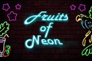 Fruits Of Neon